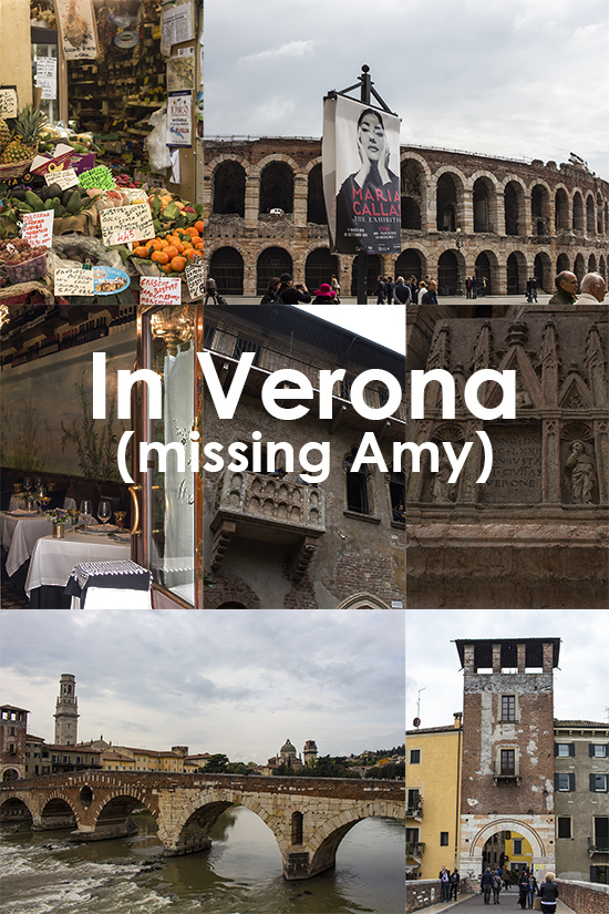 In Verona (missing Amy)